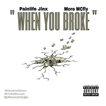 When You Broke (feat. More Mcfly)