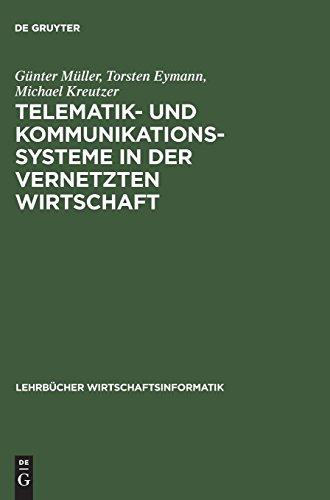 Telematik- und Kommunikationssysteme in der vernetzten Wirtschaft (Lehrbücher Wirtschaftsinformatik)