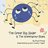 The Great Big Spider & The Waterspout Blues