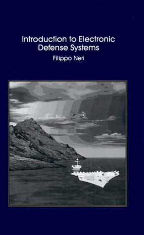 Introduction to Electronic Defense Systems (Artech House Radar Library)
