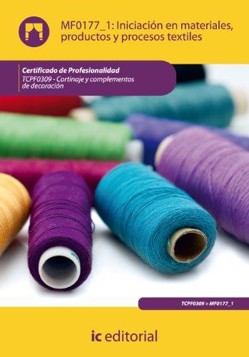 Iniciación en materiales, productos y procesos textiles. tcpf0309 - cortinaje y complementos de decoración