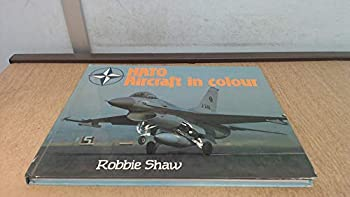 NATO aircraft in colour 0710603991 Book Cover