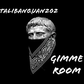 Gimme Room