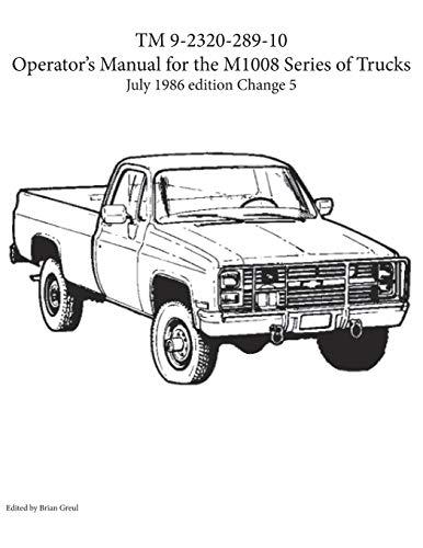 TM 9-2320-289-10 Operator's Manual for the M1008 series of trucks