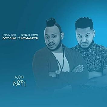 Ajoki (feat. Amanuel Yemane)