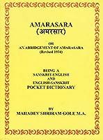 Amarasara: Being a Sanskrit-English and English-Sanskrit Pocket Dictionary