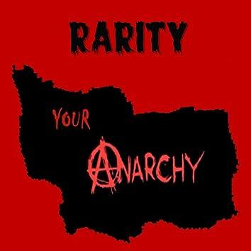 Your Anarchy Rarity