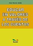 Educar en valores a través de los cuentos: profundidades simbólicas (Spanish Edition)