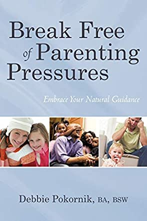 Break Free of Parenting Pressures