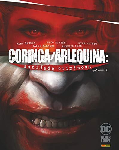 Coringa/arlequina: Sanidade Criminosa Vol. 1