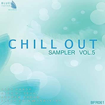 Chill Out Sampler Vol. 5