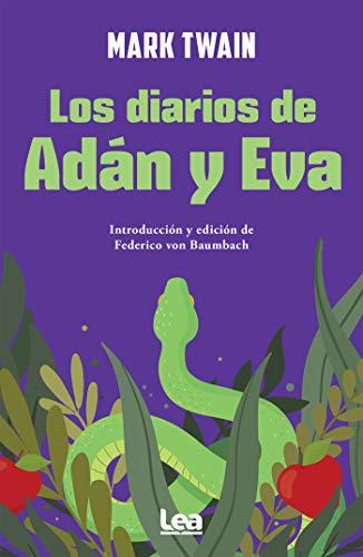Los diarios de Adán y Eva (Filo y Contrafilo) (Spanish Edition)