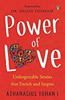 Power of Love:: Unforgettable Stories that Enrich and Inspire