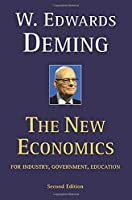 The New Economics for Industry, Government, Education - 2nd Edition: For Industry, Government, Education (The MIT Press)