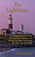 The Lighthouse: A Supernatural, Romance, Thriller