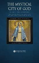 The Mystical City of God, Volume I
