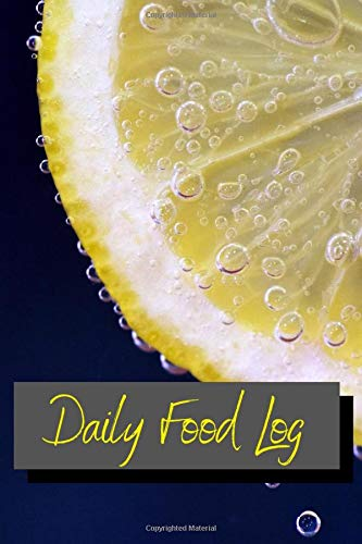 Daily Food Log: Lemon Fresh, 6' x 9' 100 page, tracking,...