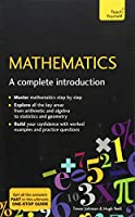 Mathematics: A Complete Introduction: Teach Yourself Front Cover