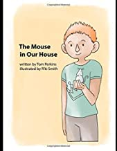 The Mouse in Our House