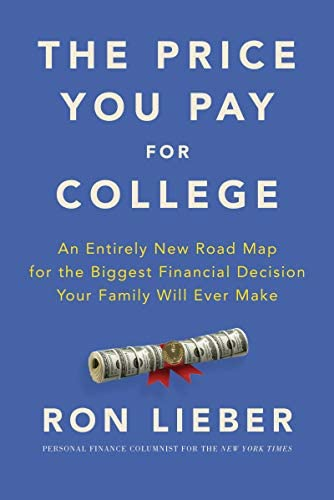 The Price You Pay for College An Entirely New Road Map for the Biggest Financial Decision Your product image
