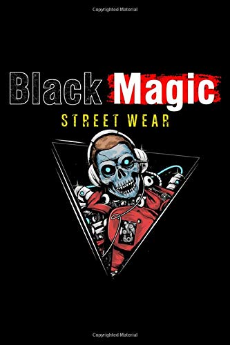 Black Magic Street Wear Zombie Astronaut Space Suit: 6x9 book size of 120 line pages journal notebook for writing purpose or even use it as diary or taking down important notes to be written on it