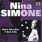 Ain'T Got No/I Got Life - ina Simone