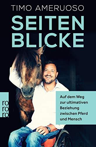 Seitenblicke: Auf dem Weg zur ultimativen Beziehung zwischen Pferd und Mensch