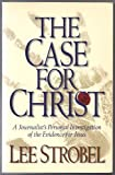 The Case for Christ: A Journalist's Personal Investigation of the Evidence for Jesus            (Larger Pap Ver)
