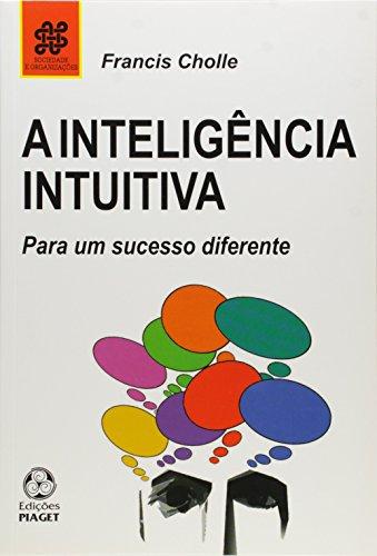 A Inteligência Intuitiva