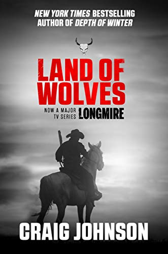 Land of Wolves (A Walt Longmire Mystery) (English Edition)