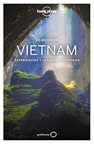 Lonely Planet Lo mejor de Vietnam (Lonely Planet Spanish Guides)