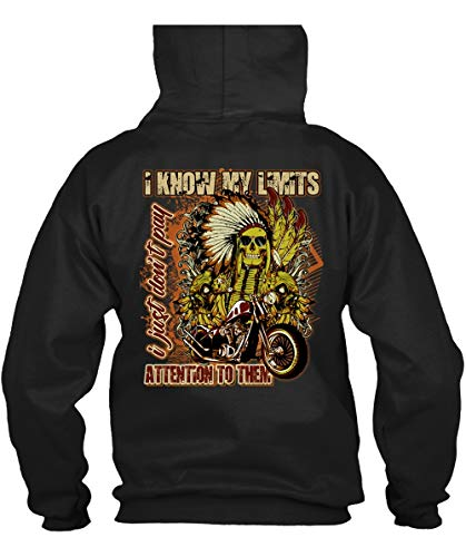 I Just Don't Pay Hoodies, I Know My Limits Attention to Them T Shirt-Hoodie (L, Black)