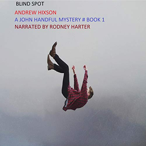 Blind Spot (A John Handful Novel Mystery) audiobook cover art