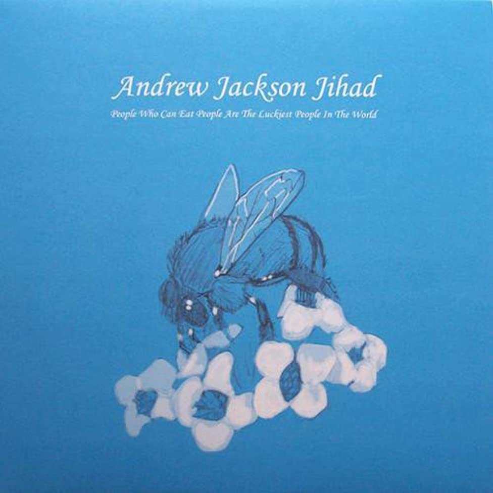 People Who Can Eat People are... (Colored Vinyl) Andrew Jackson Jihad