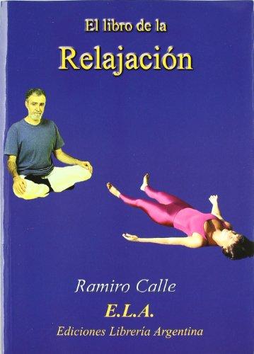 El Libro de la Relajacion, +CD, Colección Yoga (e.L.A.)