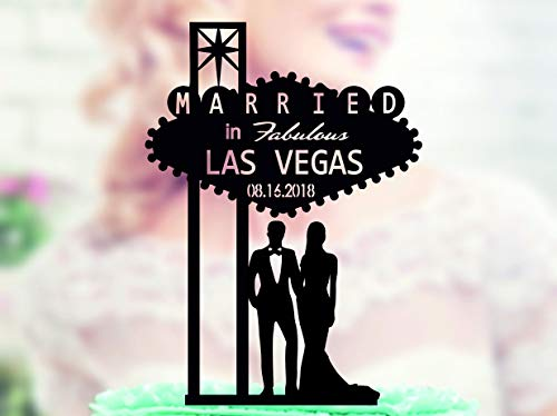 Acrylic Cake Topper Welcome to Fabulous Las Vegas Sign Wedding Topper with date Bride and Groom Married in Las Vegas