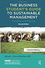 The Business Student's Guide to Sustainable Management (The Principles for Responsible Management Education Series)
