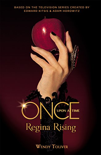Once Upon a Time: Regina Rising (English Edition)