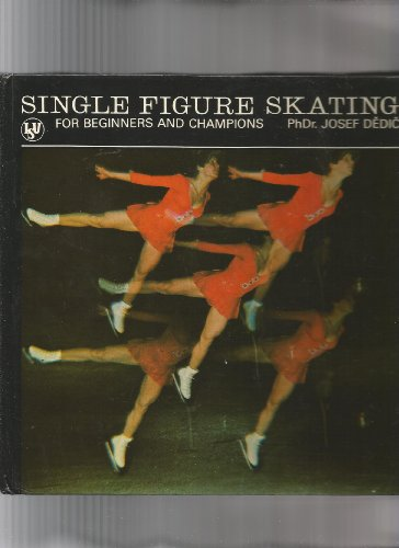 Single Figure Skating, for Beginners and Champions