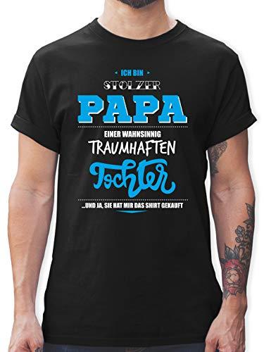 Vatertagsgeschenk - Ich Bin stolzer Papa Einer wahnsinnig traumhaften Tochter - L - Schwarz - Papa Tochter Geburtstagsgeschenk - L190 - Tshirt Herren und Männer T-Shirts