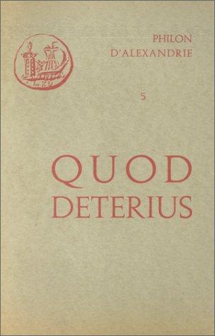 Oeuvres de Philon d'Alexandrie. Quod deterius potiori insidari soleat, I, volume 5