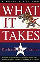 What It Takes : The Way to the White House (Paperback)--by Richard Ben Cramer [1993 Edition]