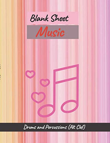 Blank Sheet Music Drums and Percussions (Alt Clef), Watercolor texture rainbow background cover, 100 pages - Large(8.5 x 11 inches)