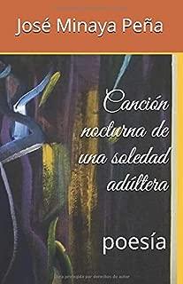 Canción nocturna de una soledad adúltera (Spanish Edition)