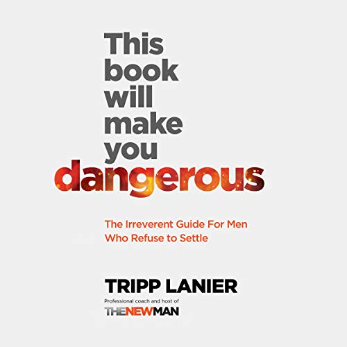 This Book Will Make You Dangerous Audiobook By Tripp Lanier cover art
