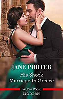 His Shock Marriage in Greece (Passion in Paradise Book 3) by [Jane Porter]