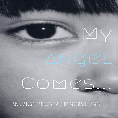 My Angel Comes audiobook cover art