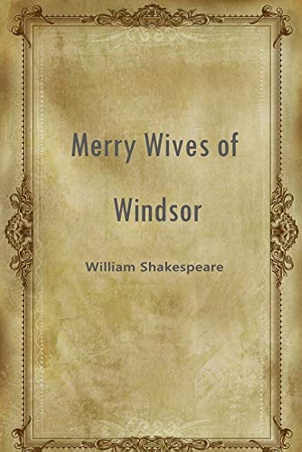 たらい活性化暴力的なMerry Wives of Windsor (English Edition)