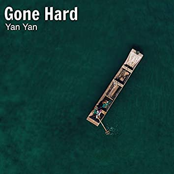 Gone Hard