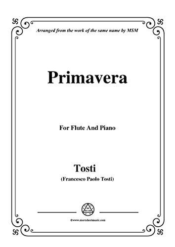 Tosti-Primavera, for Flute and Piano (Italian Edition)
